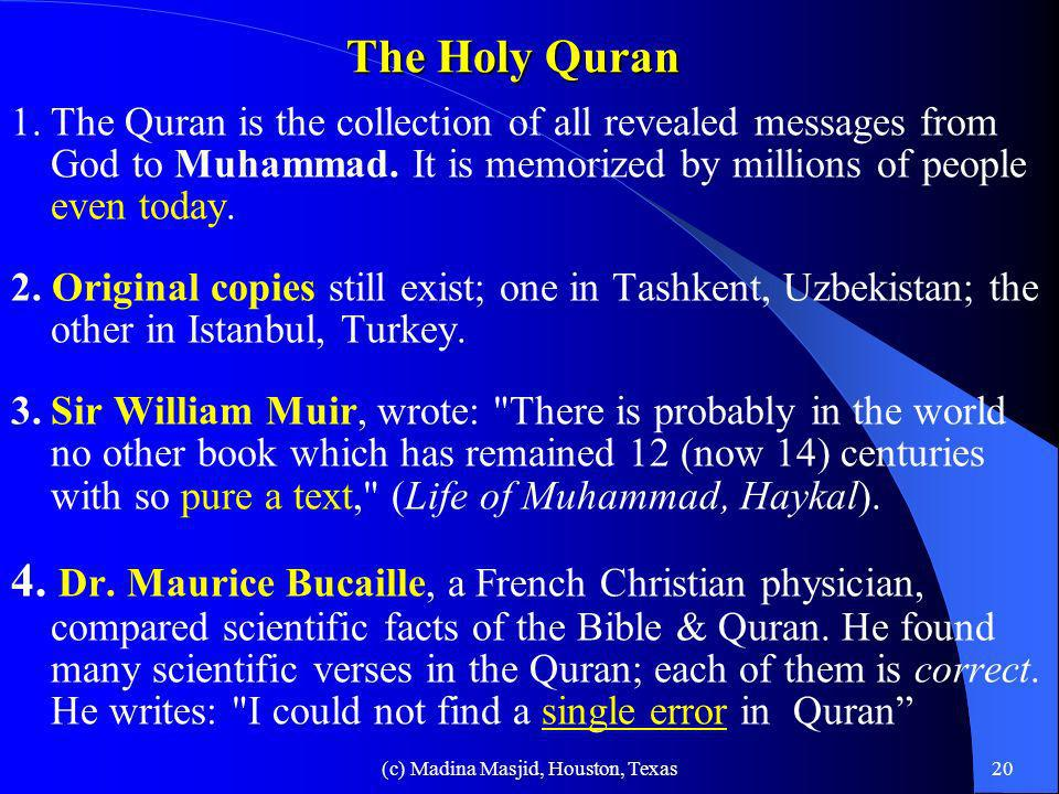 (c) Madina Masjid, Houston, Texas19 References About Muhammad In The Holy Bible 1. Jesus foretold about Muhammad: …he shall give you another comforter