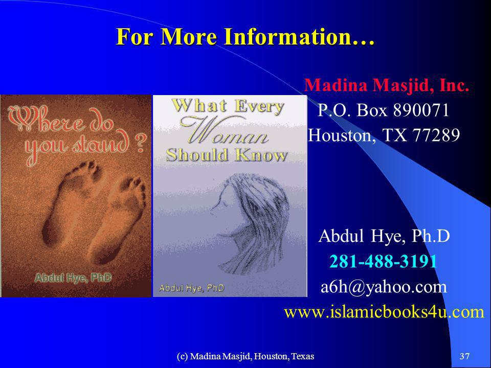 (c) Madina Masjid, Houston, Texas36 The Rational Choice…2 There is not a single TV, Radio Station or a national newspaper owned or controlled by the M