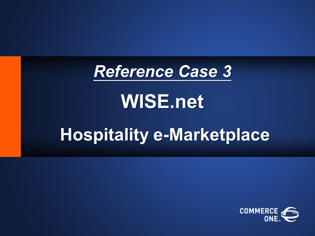 Reference Case 3 WISE.net Hospitality e-Marketplace