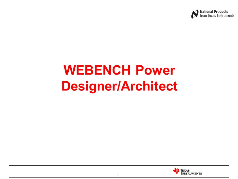 WEBENCH Power Designer/Architect 1