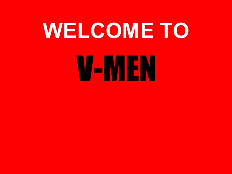 WELCOME TO V-MEN