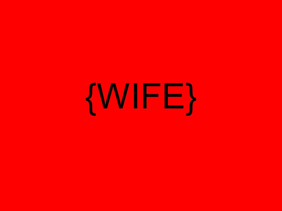 {WIFE}