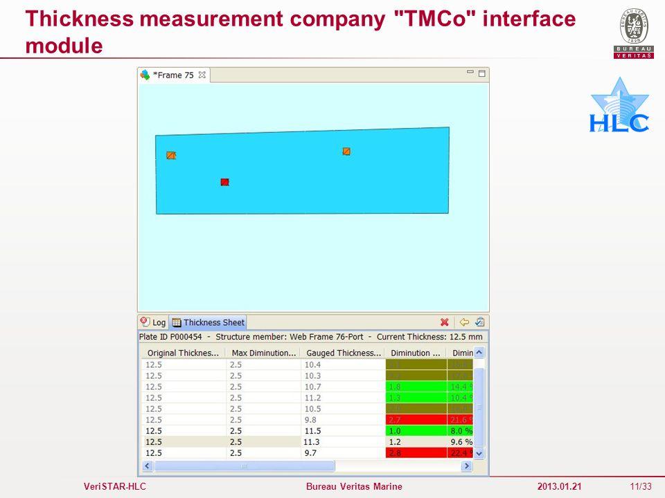 11/33 VeriSTAR-HLC Bureau Veritas Marine 2013.01.21 Thickness measurement company