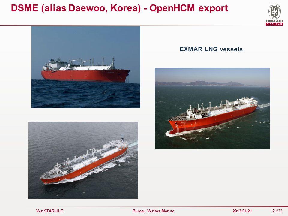 21/33 VeriSTAR-HLC Bureau Veritas Marine 2013.01.21 DSME (alias Daewoo, Korea) - OpenHCM export EXMAR LNG vessels