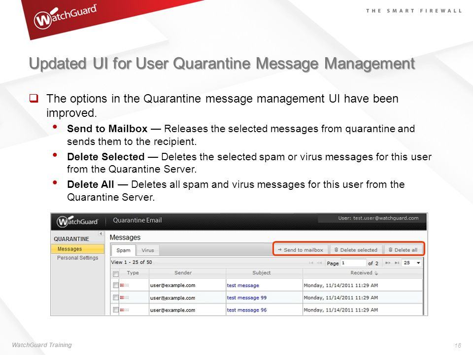 Updated UI for User Quarantine Message Management The options in the Quarantine message management UI have been improved. Send to Mailbox Releases the
