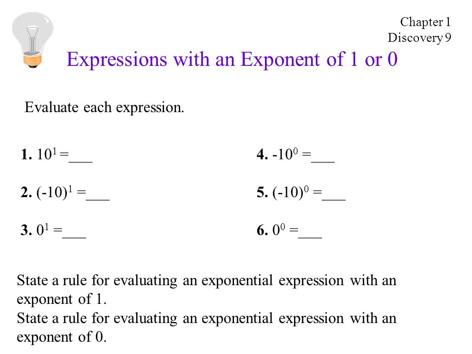 Expressions with an Exponent of 1 or 0 Evaluate each expression.
