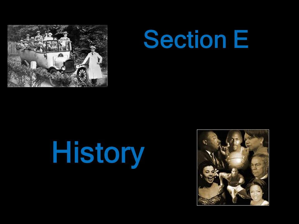 Section E History