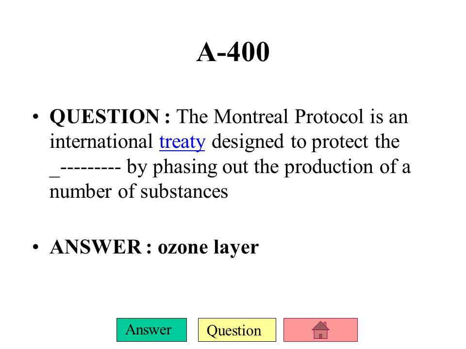 Question Answer A-300 QUESTION :The Convention of Ozone Depletion was also know as .