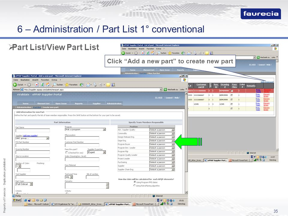 Property of Faurecia - Duplication prohibited 35 Part List/View Part List Click Add a new part to create new part 6 – Administration / Part List 1° co