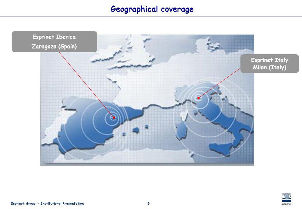 Esprinet Group - Institutional Presentation6 Geographical coverage Esprinet Italy Milan (Italy) Esprinet Iberica Zaragoza (Spain)