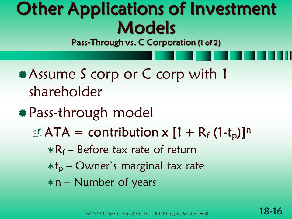 18-16 Other Applications of Investment Models Pass-Through vs.