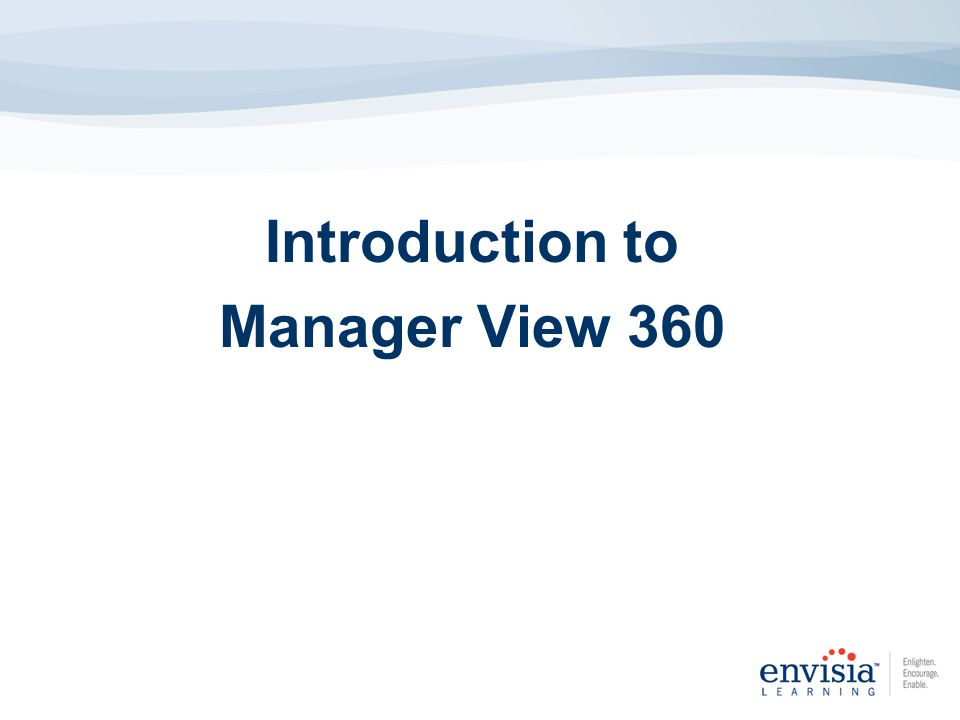 Introduction to Manager View 360