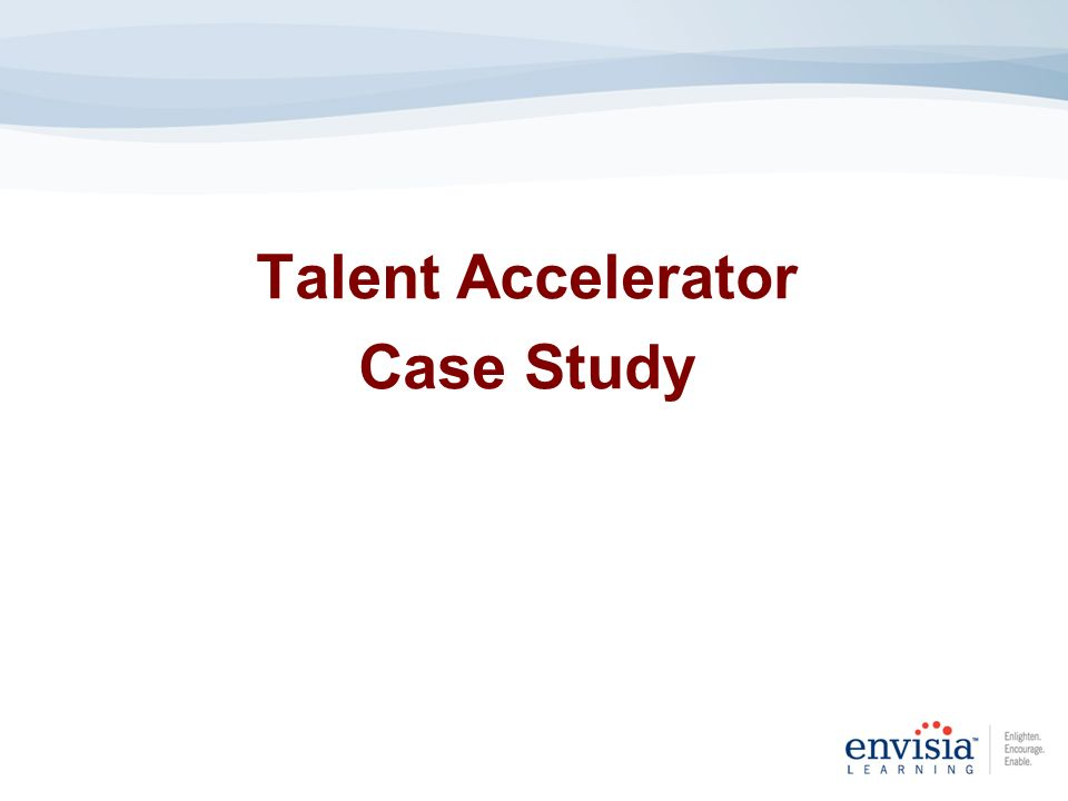 Talent Accelerator Case Study