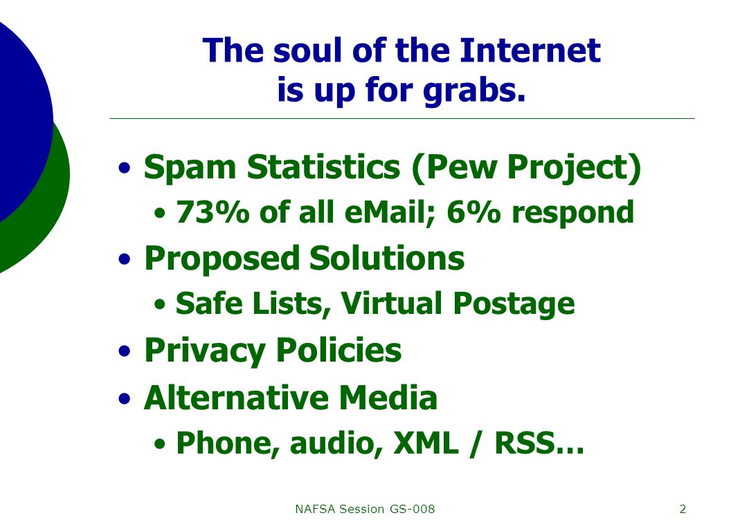 NAFSA Session GS-0082 The soul of the Internet is up for grabs.