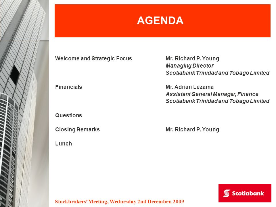 Stockbrokers Meeting, Wednesday 2nd December, 2009 AGENDA Welcome and Strategic FocusMr.