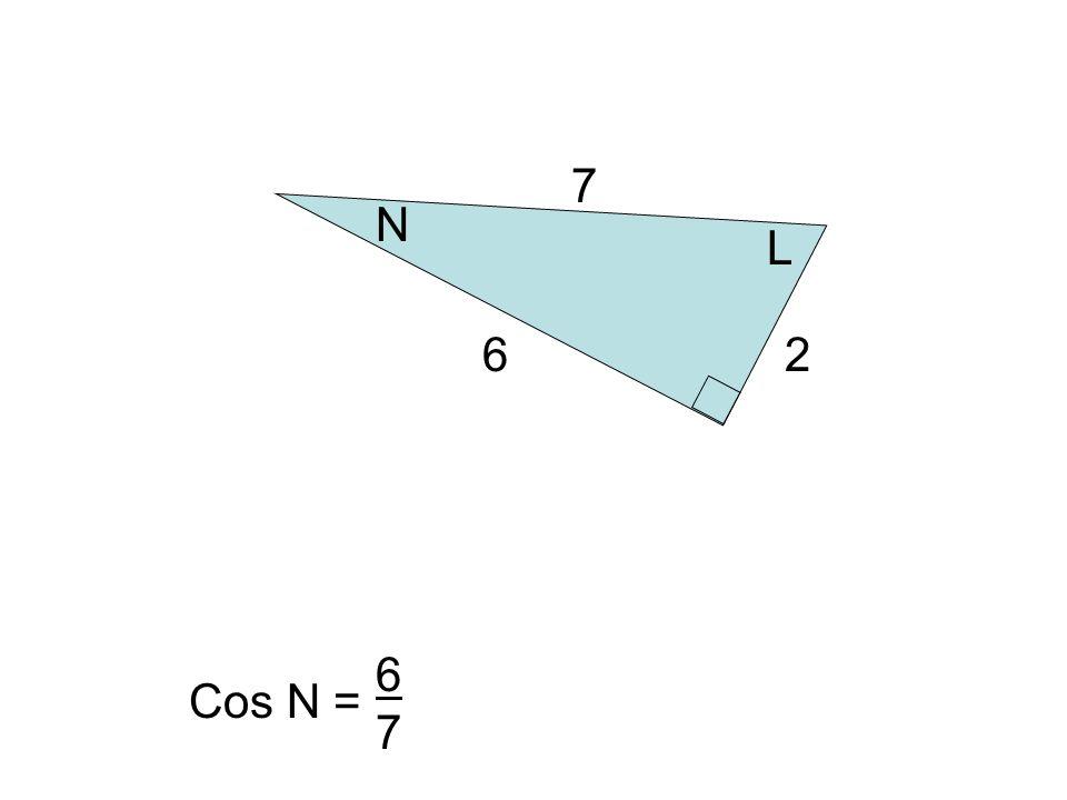 L 7 6 N 2 Cos N = 6767