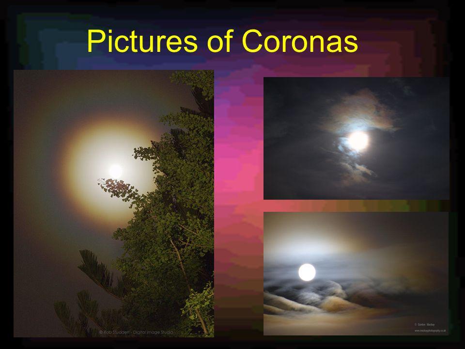 Pictures of Coronas
