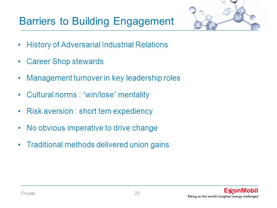 Private20 Barriers to Building Engagement History of Adversarial Industrial Relations Career Shop stewards Management turnover in key leadership roles