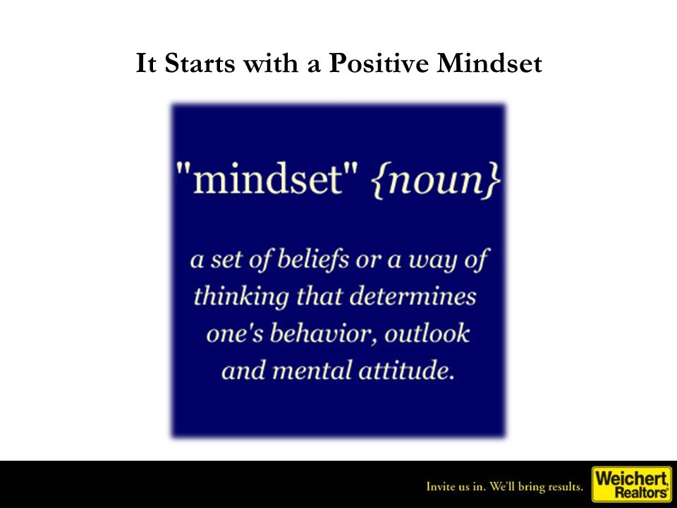 It Starts with a Positive Mindset