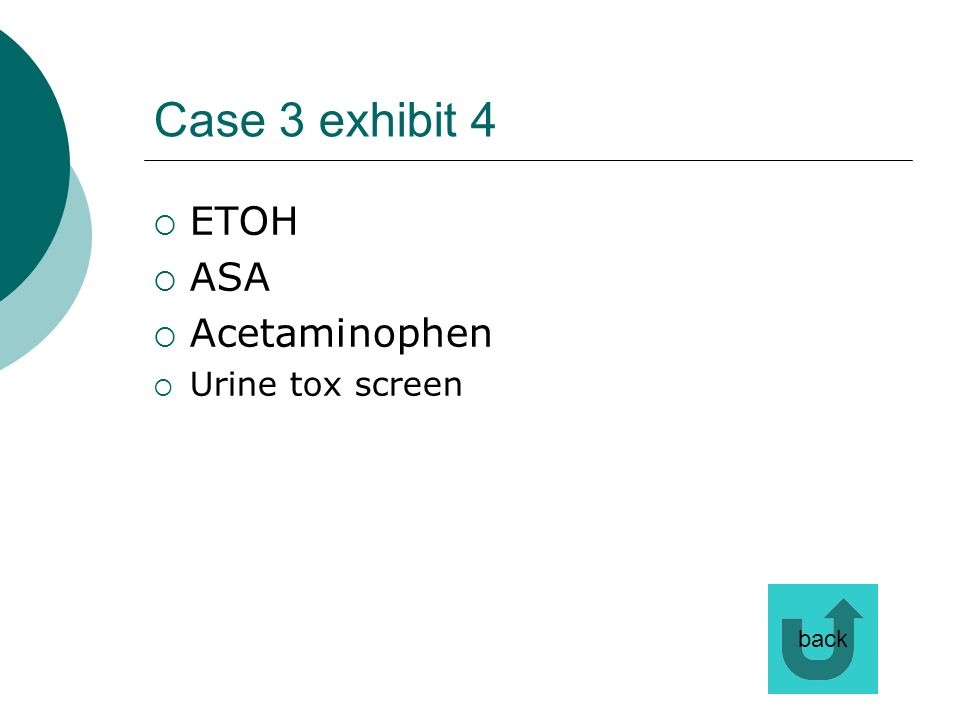 Case 3 exhibit 4 ETOH ASA Acetaminophen Urine tox screen back