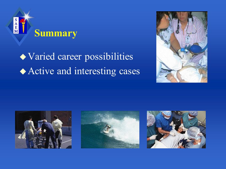 Summary u Varied career possibilities u Active and interesting cases