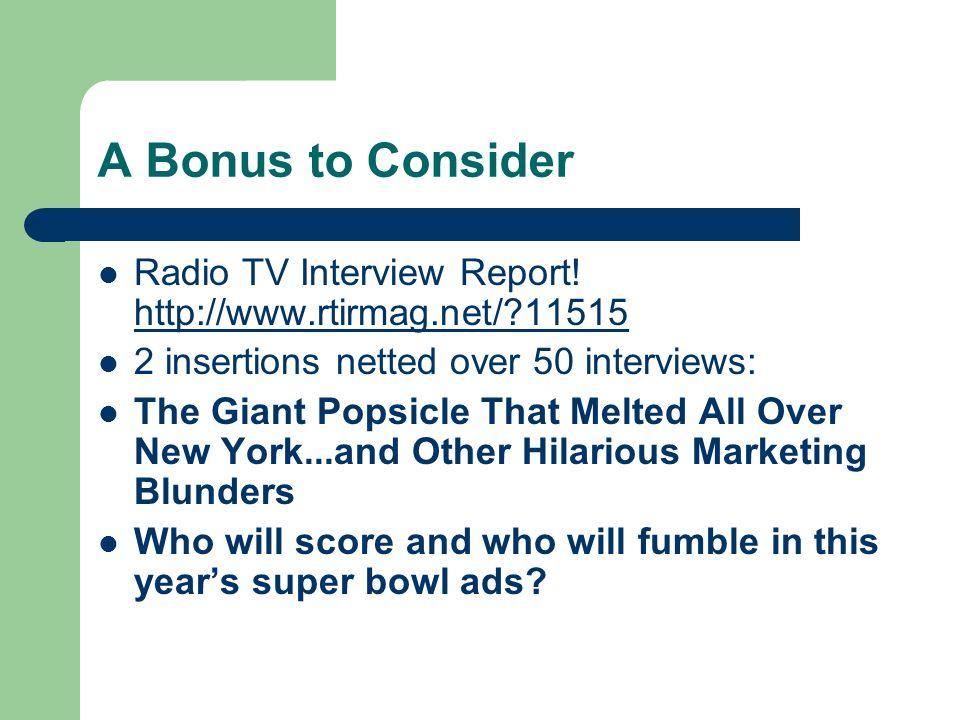 A Bonus to Consider Radio TV Interview Report.