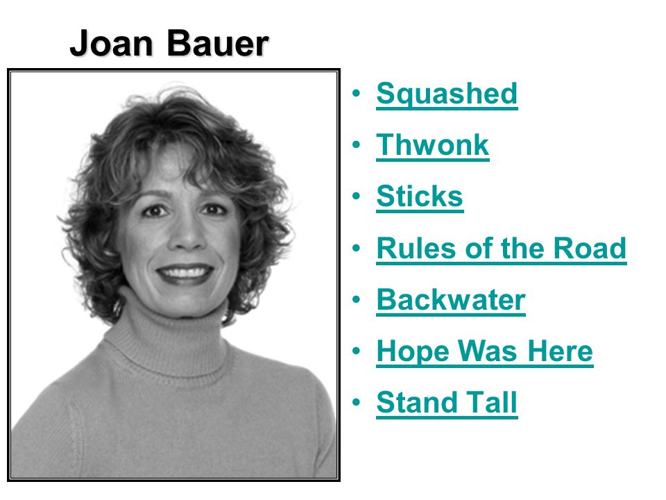 Squashed Thwonk Sticks Rules of the Road Backwater Hope Was Here Stand Tall Joan Bauer