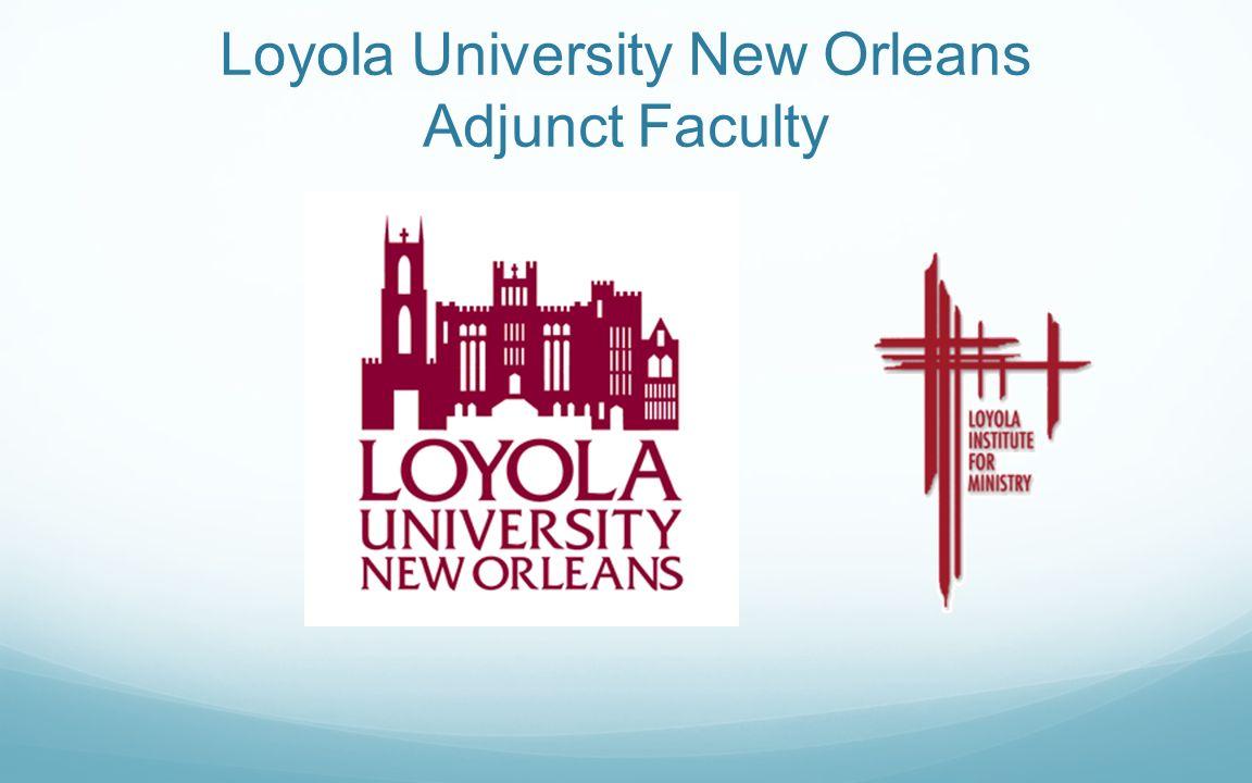 Loyola University New Orleans Adjunct Faculty
