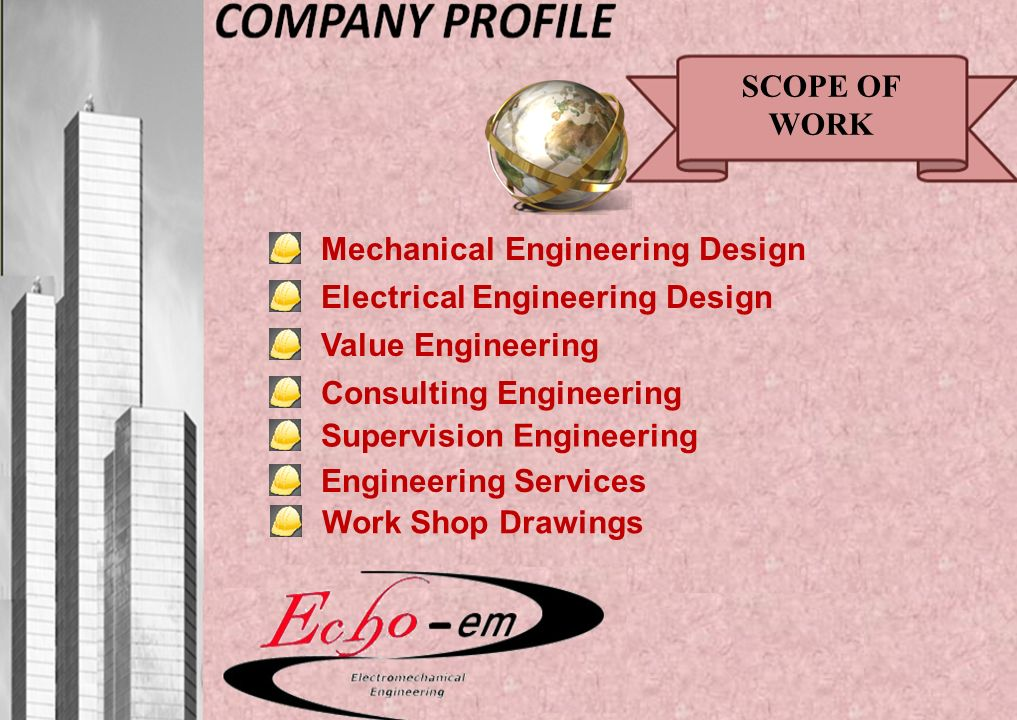 Supervision Engineering SCOPE OF WORK Mechanical Engineering Design Electrical Engineering Design Consulting Engineering Value Engineering Engineering Services Work Shop Drawings