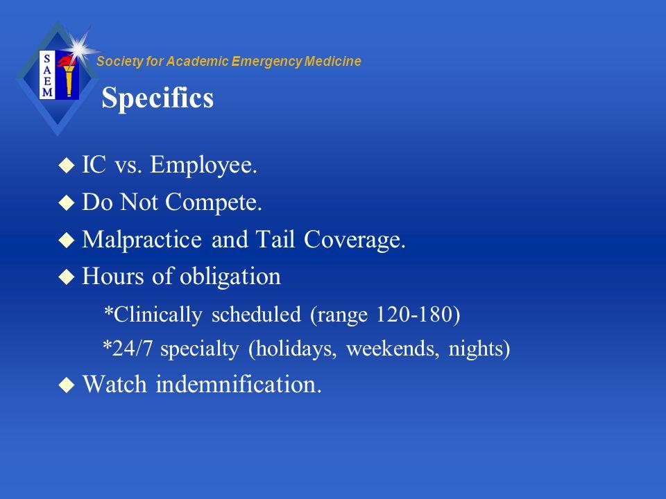 Society for Academic Emergency Medicine Specifics u IC vs.