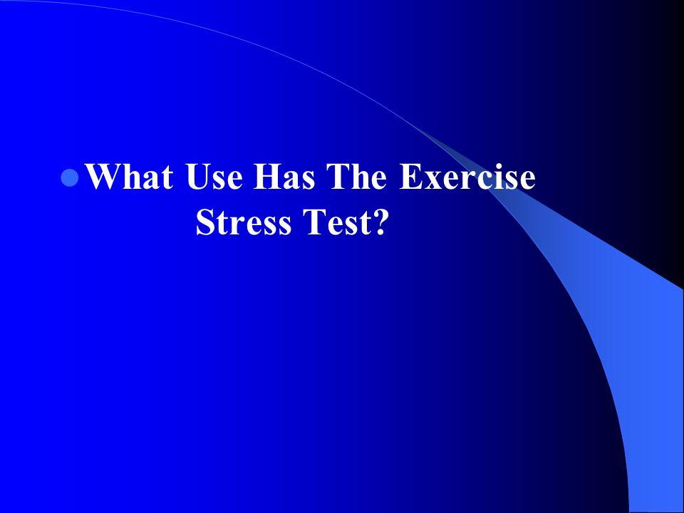 Treadmill Testing: Indications Complications – Brady / Tachyarrythmias – AMI / Sudden Death – CHF / Shock – MSK Trauma / Fatigue / Malaise