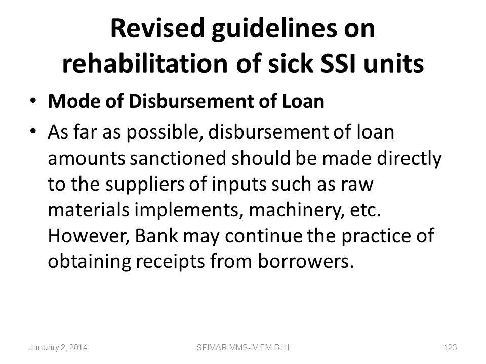 Revised guidelines on rehabilitation of sick SSI units Term Loan Concessions in the interest to be given not more than 2% (not more than 3% in the cas