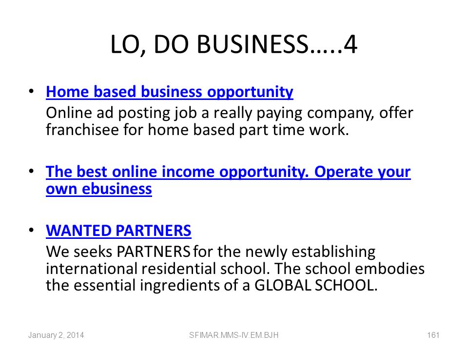 LO, DO BUSINESS…..3 Body Candy Business (15-Feb-2010) Body Candy Business Description: Now you have the opportunity to work with the largest internet