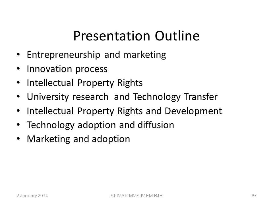 Innovation & Entrepreneurship 2 January 2014SFIMAR.MMS.IV.EM.BJH66