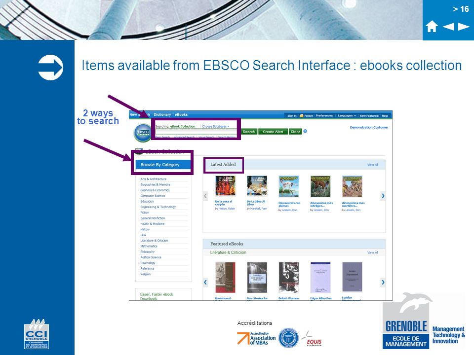 Accréditations Items available from EBSCO Search Interface : ebooks collection > 16 2 ways to search
