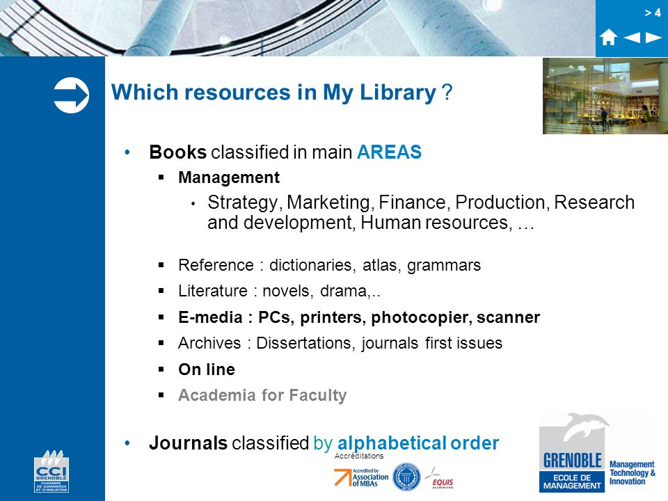 Accréditations > 4 Which resources in My Library ? Books classified in main AREAS Management Strategy, Marketing, Finance, Production, Research and de