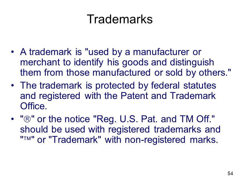 54 A trademark is