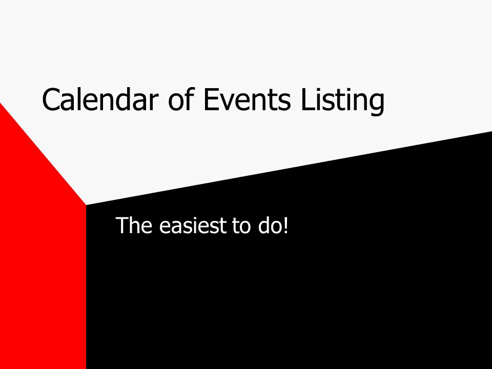 Calendar of Events Listing The easiest to do!