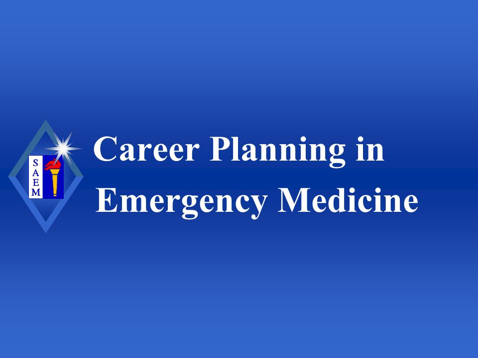 Career Planning in Emergency Medicine