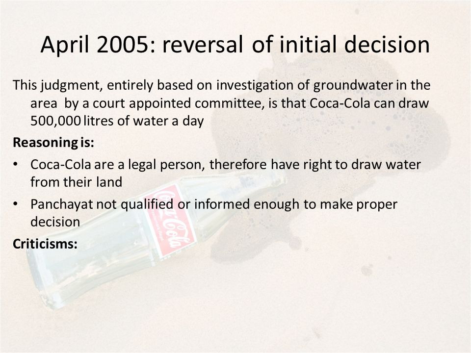 April 2005: reversal of initial decision This judgment, entirely based on investigation of groundwater in the area by a court appointed committee, is