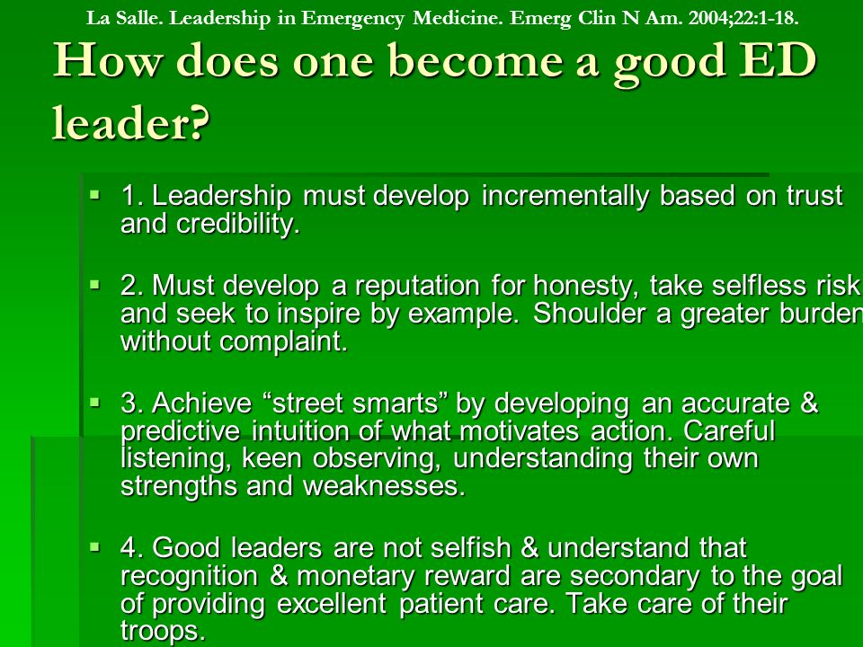 How does one become a good ED leader.5.