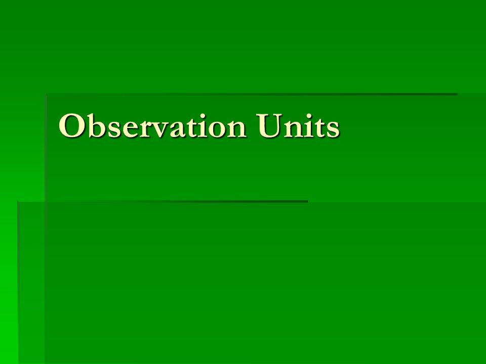 Observation Units