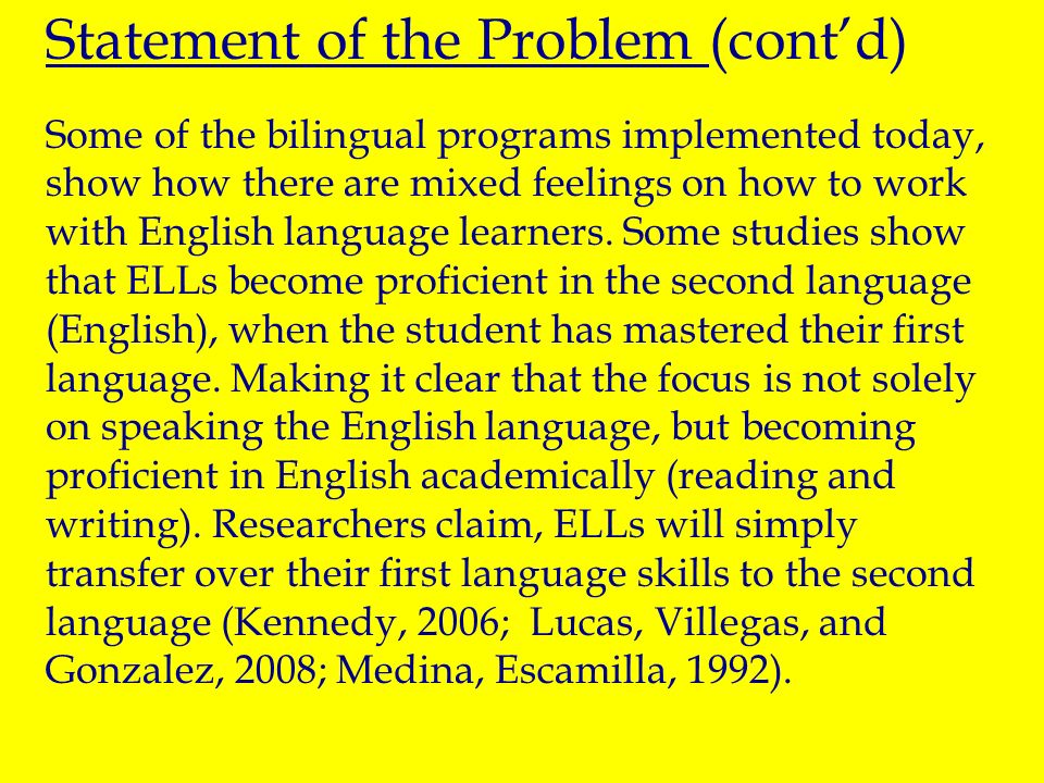 For years, bilingual programs designed to teach English language learners have been under controversy and debate. Dated as far back as 1958 to 1959. W