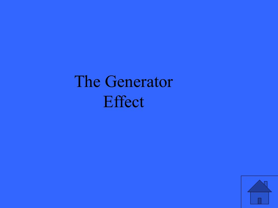 The Generator Effect