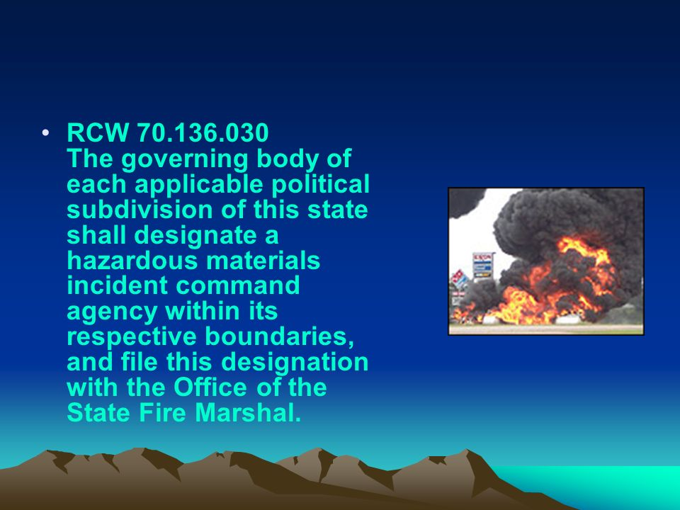 RCW 70.136.030 The governing body of each applicable political subdivision of this state shall designate a hazardous materials incident command agency