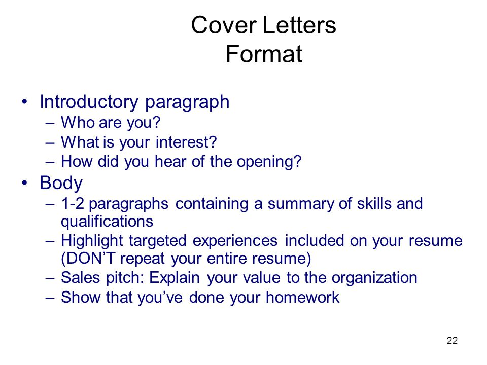 22 Cover Letters Format Introductory paragraph –Who are you.