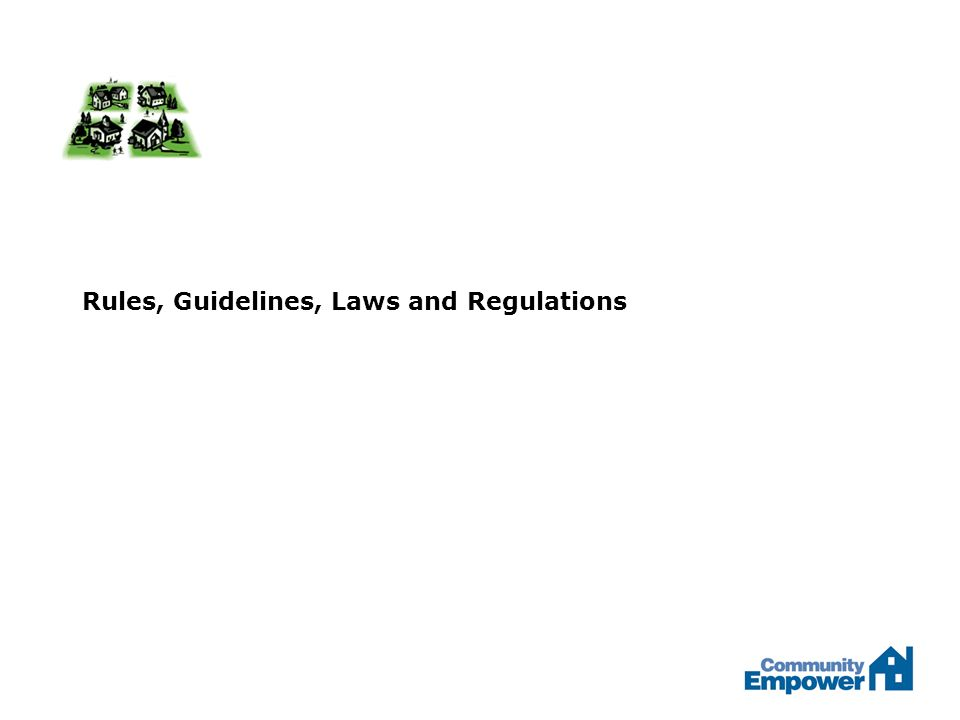 Rules, Guidelines, Laws and Regulations