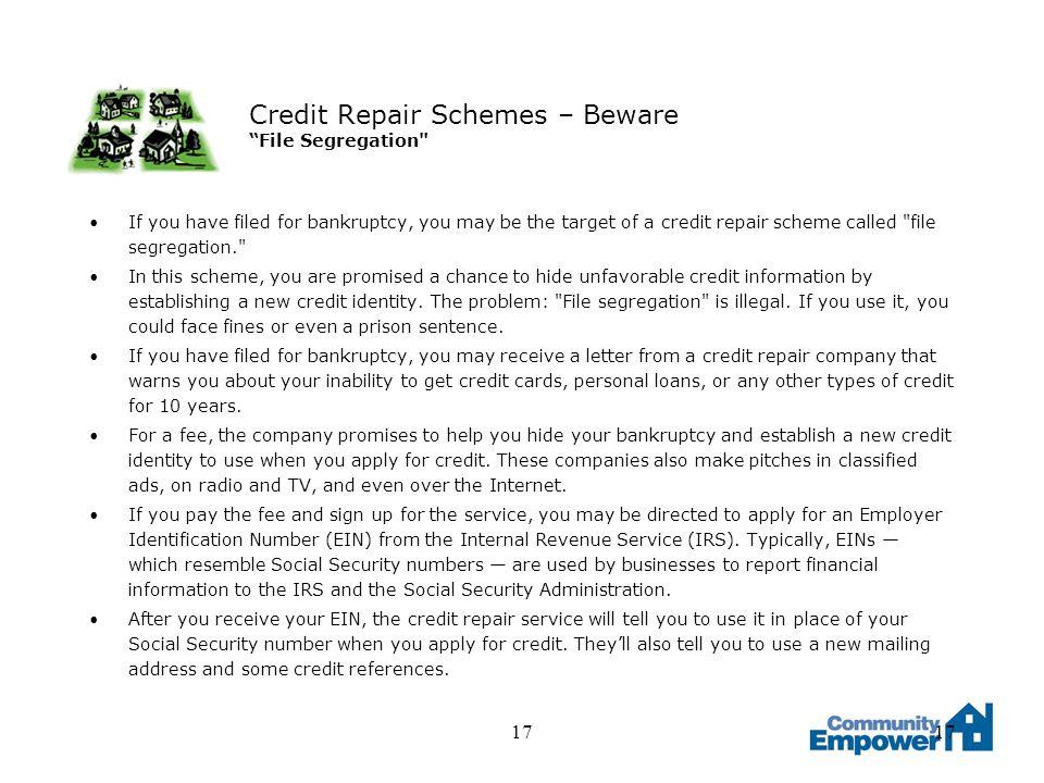 17 Credit Repair Schemes – Beware File Segregation