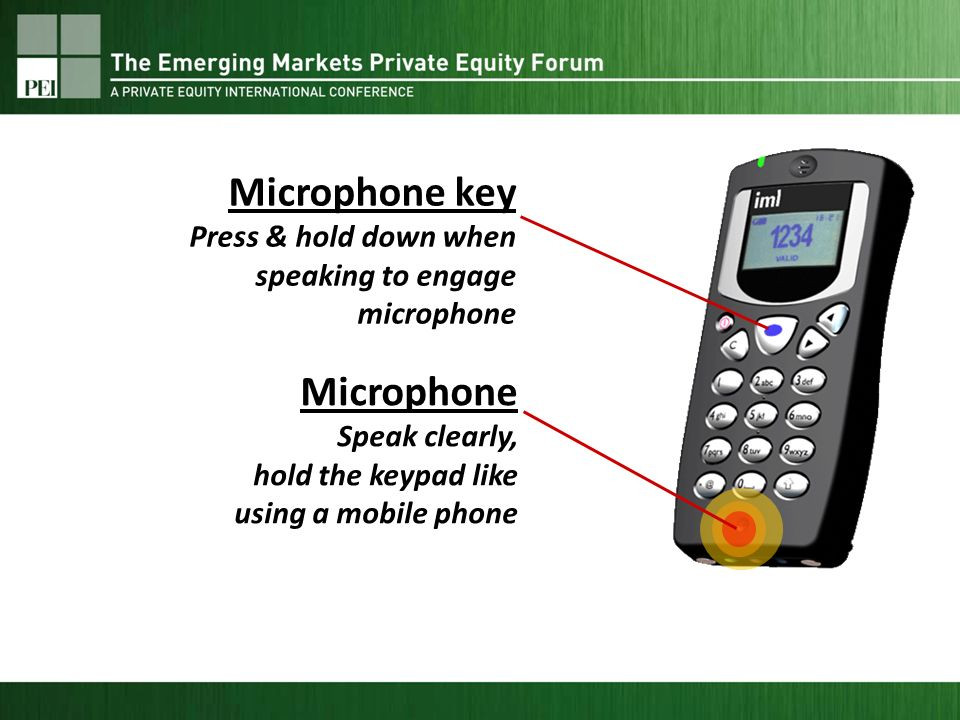 Microphone Speak clearly, hold the keypad like using a mobile phone Microphone key Press & hold down when speaking to engage microphone
