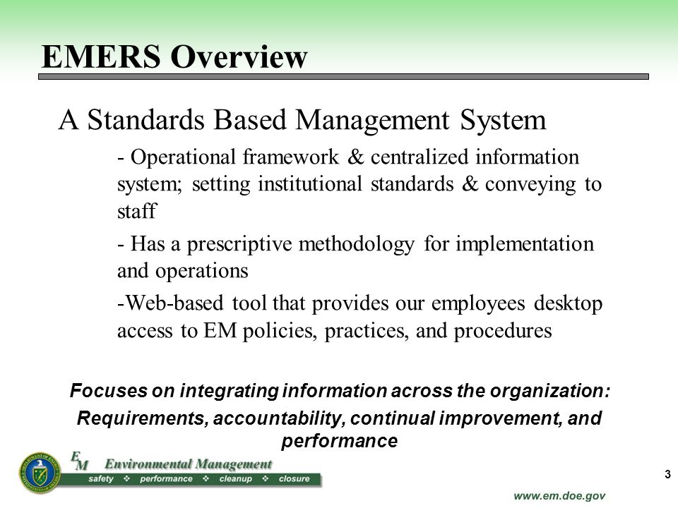 A Standards Based Management System - Operational framework & centralized information system; setting institutional standards & conveying to staff - H